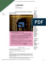 Curso Livre O Ensaio Audiovisual e a Escrita Sobre Cinema _ Dossier Arkadin
