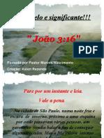 Joao 3.16