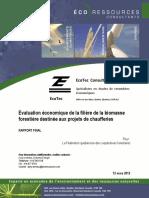 Évaluation Économique de La Filière de La Biomasse Forestière Destinée Aux Projets de Chaufferies - 2012