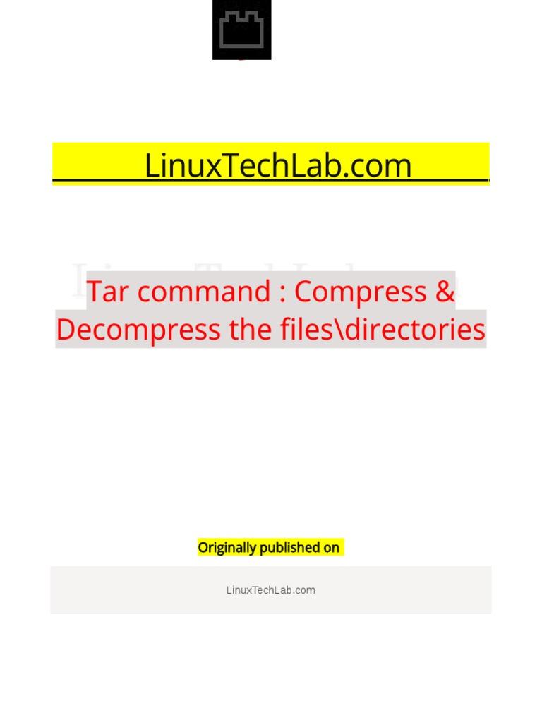 Tar Command : Compress & Decompress the Files Directories