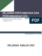 Kelainan Pertumbuhan Dan Perkembangan Gigi (Ppt Presentasi Di Akper)