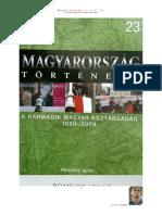 23 Romsics Ignác - Magyarország Története - A Harmadik Magyar Köztársaság 1989 - 2009 (2010)