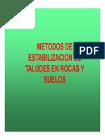 Métodos de Estabilización de Taludes en Suelos y Rocas.