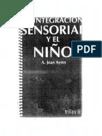 Ayres. La integración sensorial y el niño.pdf