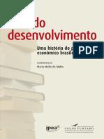 Ecos do Desenvolvimento - Uma História do Pensamento Econômico Brasileiro - Maria Mello de Malta.pdf