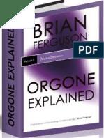 Orgone Explained - Brian Ferguson