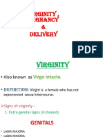 Virginity,Pregnancy and Delivery