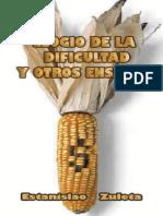 El elogio de la dificultad y otros ensayos - Estanislao Zuleta.pdf
