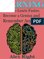 Alex Right-Learning_ How to Learn Faster, Become a Genius and Remember Anything-CreateSpace Independent Publishing Platform (2015)