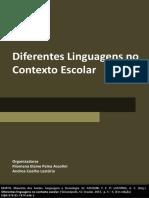 Diferentes Linguagem no Contexto Escolar