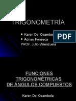 FUNCIONES TRIGONOMETRICAS DE ANGULOS COMPUESTOS Y DOBLES