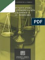 1. De la Torre Rangel, Jesús Antonio, Apuntes para una Introducción Filosófica al Derecho, Porrúa, Méx
