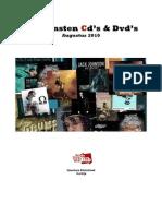 Aanwinsten CD's & Dvd's Augustus 2010
