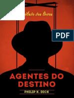 Agentes Do Destino - Philip K. Dick