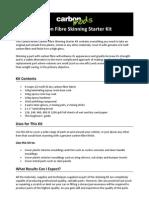 Carbon Fibre Skinning Starter Kit