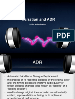 Narration and ADR