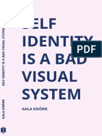 """Self Identity is a Bad Visual System"" de Gala Knörr"