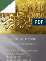 Presentation of Material Testing