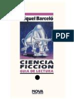Barceló, Miquel - Ciencia Ficción - Guía de Lectura (Col.Nova nº28) (6P)