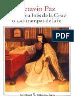 Sor Juana Ines de La Cruz o Las - Octavio Paz