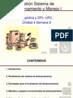 UPC LOGISTICA Y DFI Unidad 4 Sem 5 Gestion Del Sistema de Almacenamiento y Manejo I