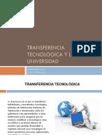 TRANSFERENCIA TECNOLOGICA Y LA UNIVERSIDAD.pptx
