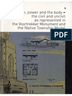 Space, power and the body - the civil and uncivil as represented in the Voortrekker Monument and the Native Township Model