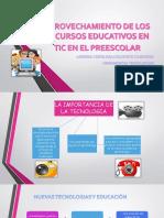 Aprovechamiento de Los Recursos Educativos en Tic en Educacion Preescolar