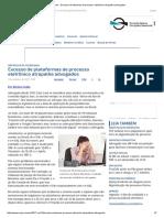 ConJur - Excesso de Sistemas de Processo Eletrônico Atrapalha Advogados
