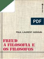 Paul-Laurent Assoun - Freud, A Filosofia e Os Filósofos