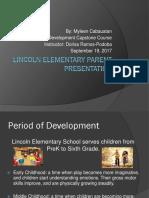 lincoln elementary parent presentation
