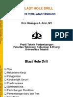 MTT228 PT Kuliah Ke-11 Blast Hole Drill MAA HS