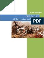 Cruzadas - O Terrorismo Católico