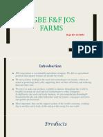 AGBE F&F JOS FARMS
