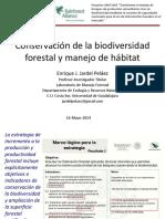 Conservación de biodiversidad forestal y manejo del hábitat