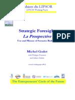 Godet, Durance, Gerber - 2008 - Strategic Foresight La Prospective Use and Misuse of Scenario Building.pdf