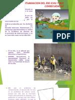 Contaminacion Del Rio Ichu y Sus Consecuencias