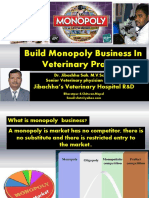 Build Monopoly Business in Veterinary Practice by Dr.Jibachha Sah