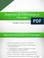 Gestão de Sistemas de Informação e Decisão.