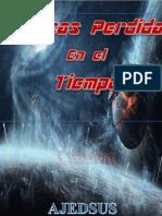 Crónicas Perdidas en el Tiempo by Ajedsus