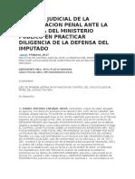 Control Judicial de La Investigacion Penal Ante La Negativa Del Ministerio Publico en Practicar Diligencia de La Defensa Del Imputado