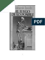 JACOB Francois - El Juego de Lo Posible. Ensayo sobre la diversidad de los seres vivos