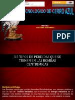 3.5 Tipos de Perdidas Que Se Tienen en Las Bombas Centrifugas