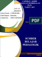 Ppt Laporan Akhir Plpg 2017 -Fix Pak Ula