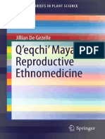 (SpringerBriefs in Plant Science) Jillian de Gezelle (Auth.)-Q'Eqchi' Maya Reproductive Ethnomedicine-Springer International Publishing (2014)