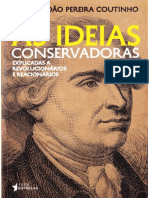 As Ideias Conservadoras Explic - Joao Pereira Coutinho