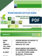 Slide Presentasi Rancangan Aktualisasi Darwin Marasi Situngkir, ST