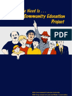 What We Need is - A Community Education Project