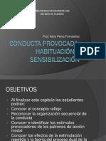 Conducta Provocada, Habituación y Sensibilización