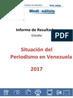 Informe 2017 Situacion Del Periodismo en Venezuela Rev Gc 2017 09 13